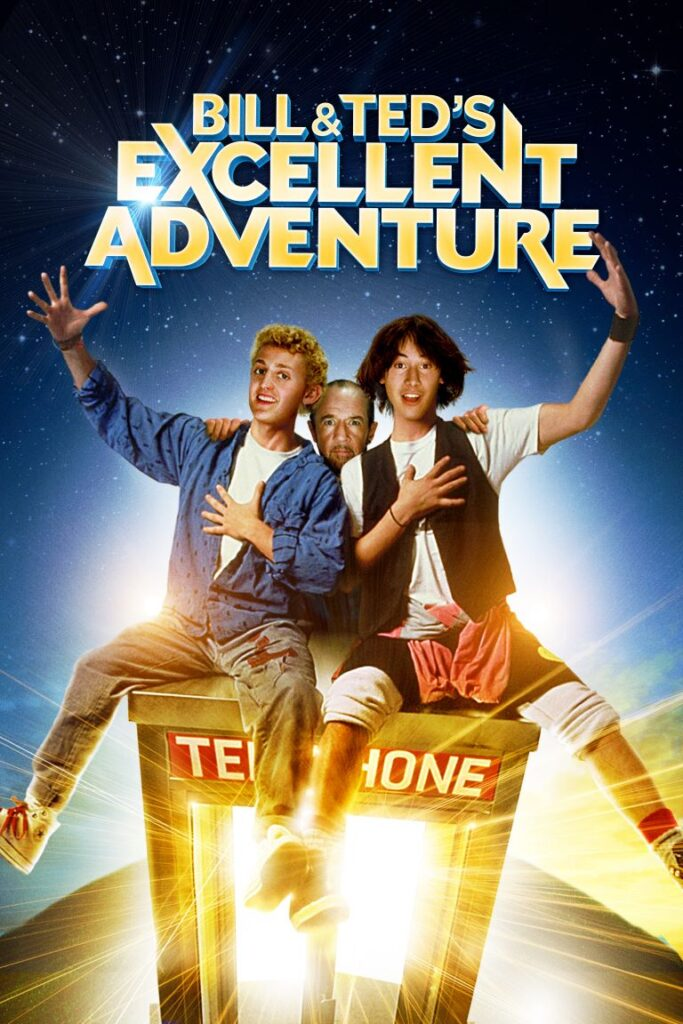 Bill & Ted's Excellent Adventures Movie Poster